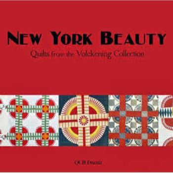 New York Beauty, Quilts from the Volckening Collection