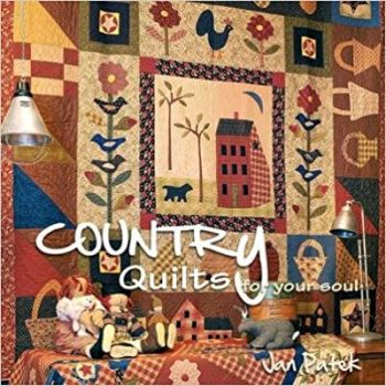 Country Quilts for your soul