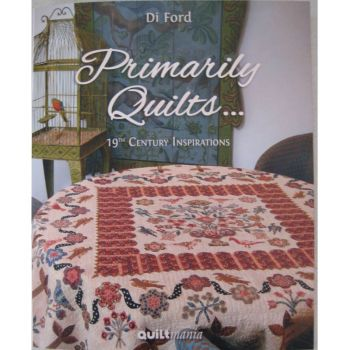 Primarily Quilts - 19th Century Inspirations