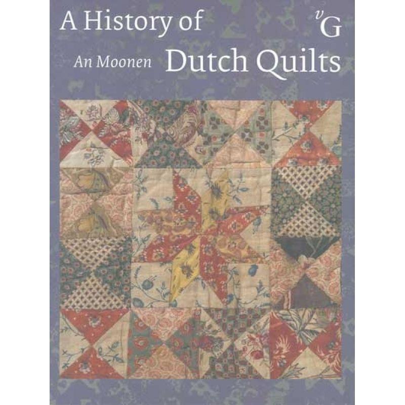 An Moonen Quilts.Carolyn Konig Designs A History Of Dutch Quilts