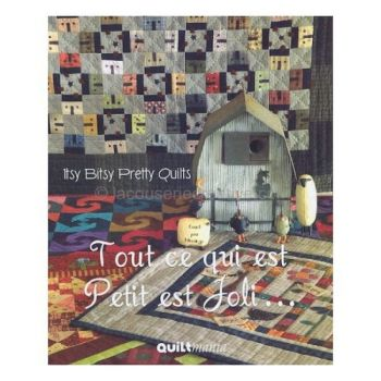 Itsy Bitsy Pretty Quilts