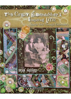 the-crazy-haberdasher-s-inspiring-patchwork-quiltmania-editions-brian-haggard
